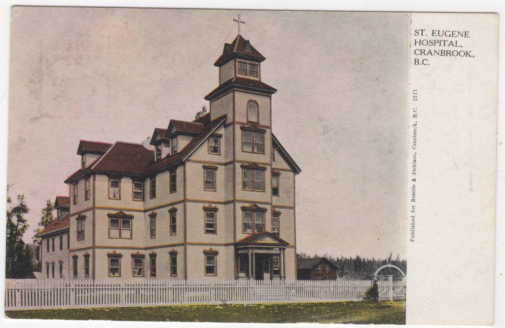 Hôpital St. Eugene, Cranbrook, ca. années 1900 (SHFCB 2016.02.177)