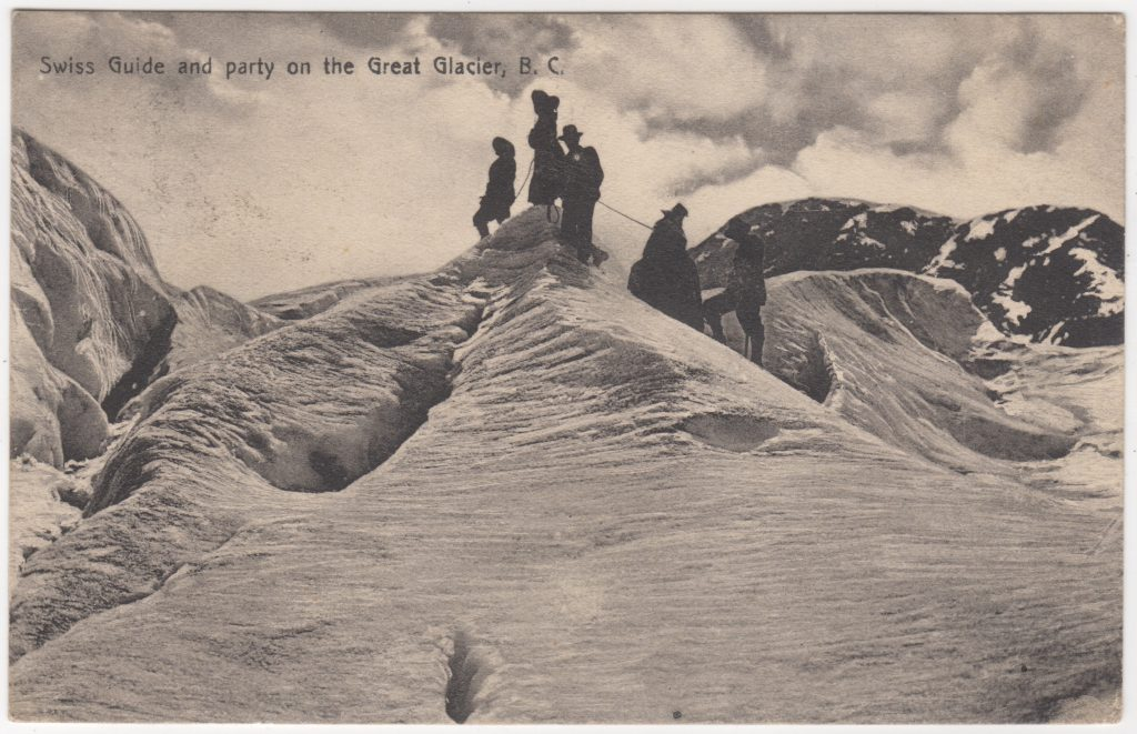 Guide suisse et excursionnistes, Great Glacier; postée en 1913 (SHFCB 2016.02.122)